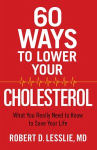 60 Ways to Lower Your Cholesterol