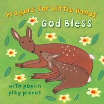 God Bless (Prayers For Little Hands Series)
