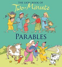 The Lion Book of Two Minute Parables