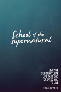 The School of the Supernatural