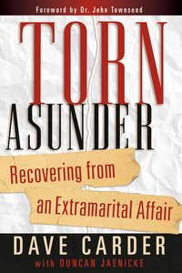 Torn Ausnder: Recovering From An Extrmarital Affair