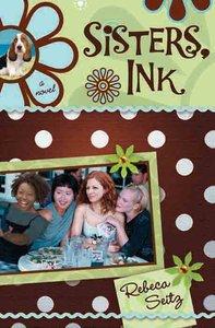 Sisters, Ink (#01 in Sisters Ink Series)