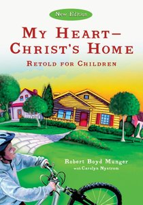 My Heart - Christs Home Retold For Children
