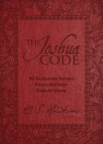 The Joshua Code:52 Scripture Verses Every Believer Should Know