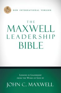 The Maxwell Leadership Bible, NIV