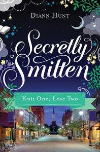 Knit One, Love Two (#03 in Secretly Smitten Series)