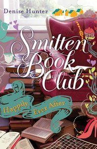 Happily Ever After (#04 in Smitten Book Club Series)