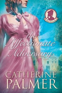 The Affectionate Adversary (#01 in Miss Pickworth Series)