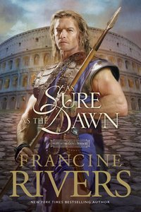 As Sure as the Dawn (#03 in Mark Of The Lion Series)