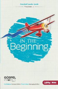In the Beginning (Preschool Leader Guide) (#01 in The Gospel Project For Kids 2012-15 Series)