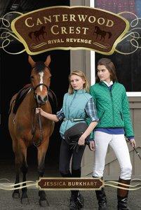 Rival Revenge (#07 in Canterwood Crest Series)