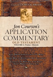 Old Testament 2 - Psalms-Malachi (Coursons Application Commentary Series)