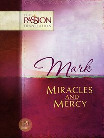 TPT Mark: Miracles and Mercy