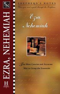 Ezra/Nehemiah (Shepherds Notes Series)