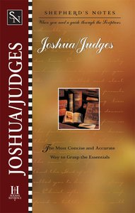 Joshua and Judges (Shepherds Notes Series)