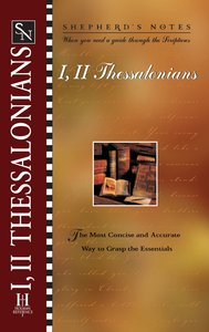 1 & 2 Thessalonians (Shepherds Notes Series)
