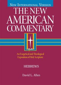 Hebrews (#35 in New American Commentary Series)
