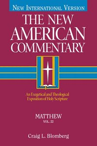 Matthew (#22 in New American Commentary Series)