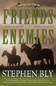 Friends and Enemies (#04 in Fortunes Of The Black Hills Series)