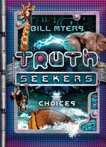 Choices (#02 in Truth Seekers Series)