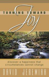 Turning Toward Joy (Turning Point Series)