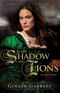 In the Shadow of Lions (#01 in Chronicles Of The Scribe Series)