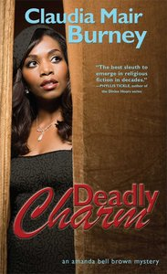 Deadly Charm (#03 in Amanda Bell Brown Mystery Series)