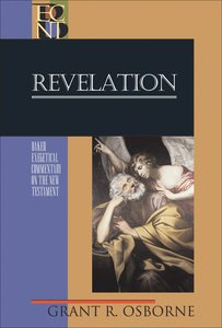 Revelation (Baker Exegetical Commentary On The New Testament Series)
