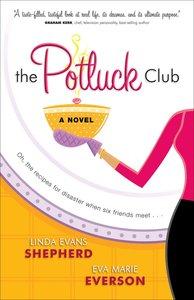 The Potluck Club (#01 in Potluck Club Series)