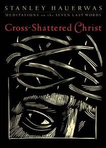 Cross-Shattered Christ