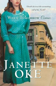 When Tomorrow Comes (#06 in Canadian West Series)