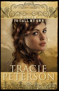 A Dream to Call My Own (#03 in Brides Of Gallatin County Series)