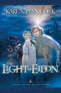 Light of Eidon (#01 in Legends Of The Guardian King Series)