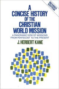 A Concise History of Christian World Mission