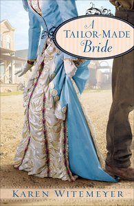 A Tailor-Made Bride (Brides Of Texas Series)