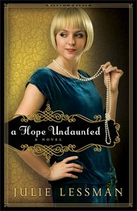 A Hope Undaunted (#01 in Winds Of Change (Lessman) Series)