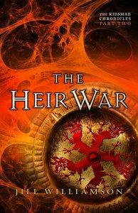 The Heir War (#02 in Kinsman Chronicles Series)