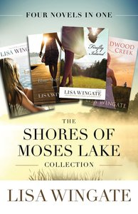 The Shores of Moses Lake Collection (4in1)