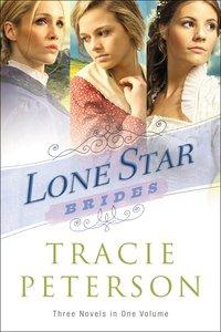 3in1: Lone Star Brides (Lone Star Brides Series)