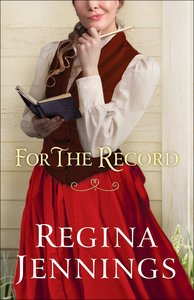 For the Record (#03 in Ozark Mountain Romance Series)