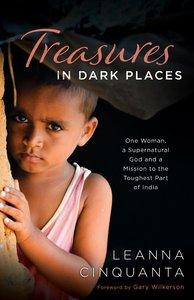 Treasures in Dark Places