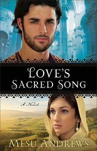 Loves Sacred Song (#02 in Treasures Of His Love Series)