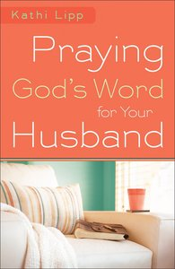 Praying Gods Word For Your Husband