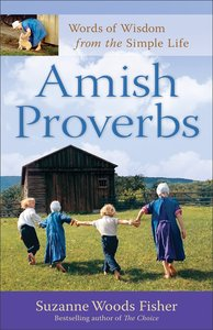 Amish Proverbs (Expanded Edition)