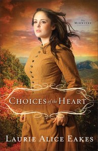 Choices of the Heart (#03 in Midwives Series)