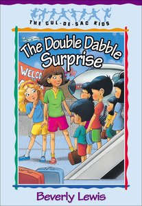 The Double Dabble Surprise (#01 in Cul-de-sac Kids Series)