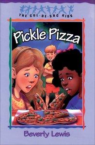 Pickle Pizza (#08 in Cul-de-sac Kids Series)