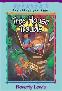 Tree House Trouble (#16 in Cul-de-sac Kids Series)