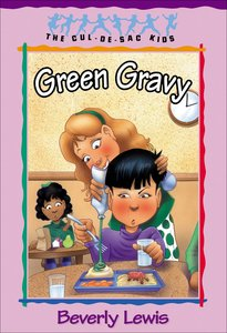 Green Gravy (#14 in Cul-de-sac Kids Series)