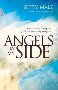 Angels By My Side (Unabridged, 3cds)
